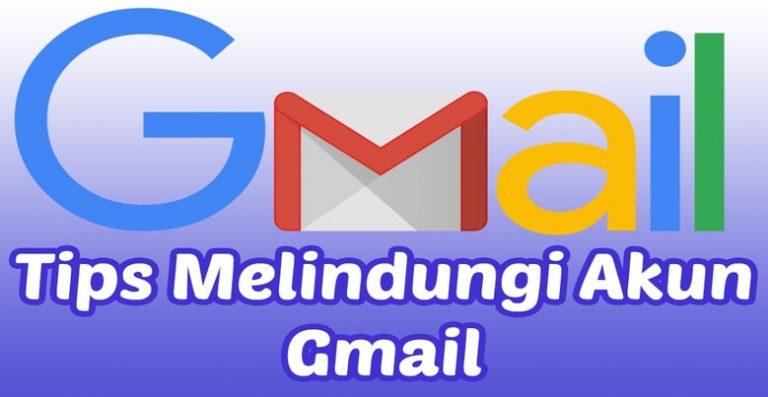 Cara Meningkatkan Keamanan Pada Akun Gmail
