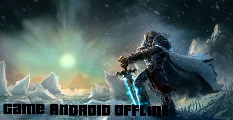 Game Android Offline Terbaru
